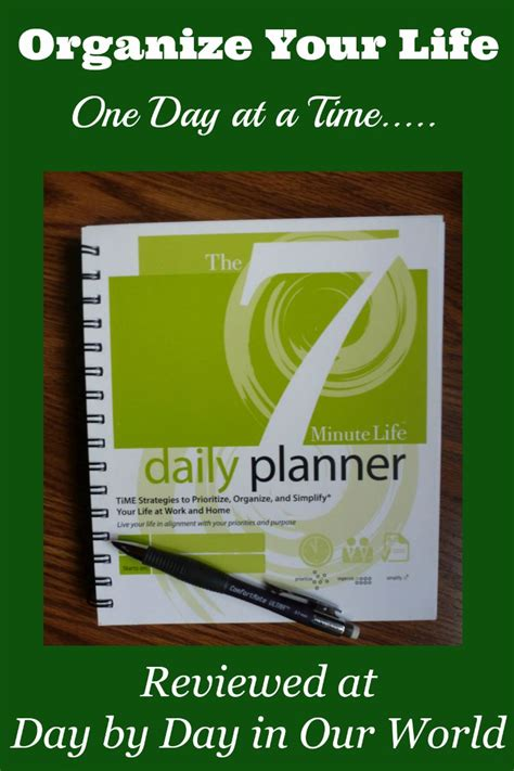 organize day organize your life with the 7 minute life daily planner
