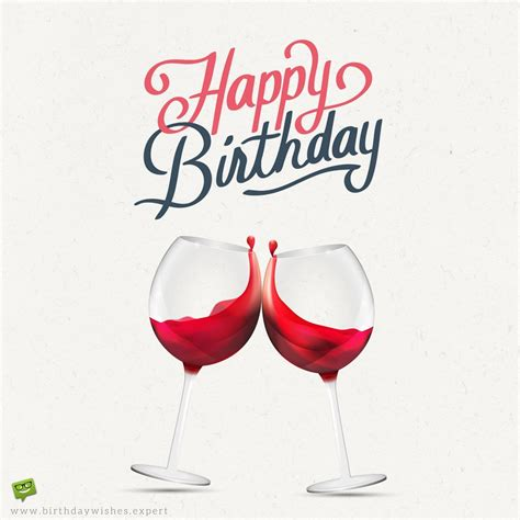 wine birthday wishes original birthday quotes for your husband