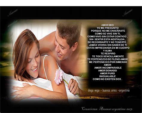 Imagenes Amor Mio | poema de amor amor mio comparte con amigos anamar