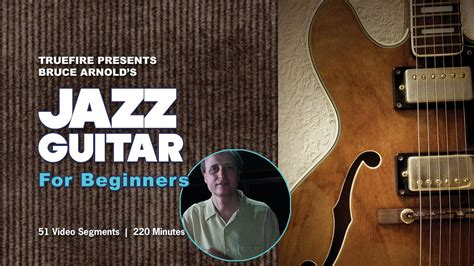guitar tutorial for beginners youtube how to play jazz guitar 1 introduction guitar lessons