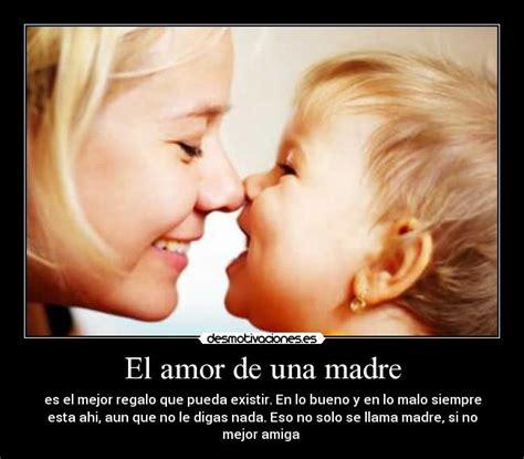imagenes amor de madre el amor de una madre desmotivaciones