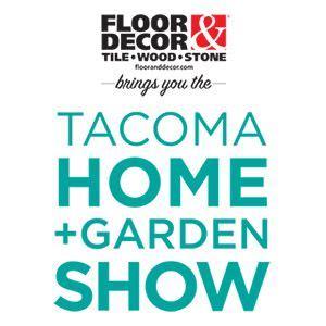 tacoma home garden show january    tacoma