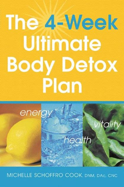 Schoffro Cook Easy Weekend Detox by The 4 Week Ultimate Detox Plan By Schoffro