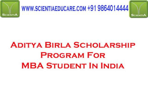 Program Sponsored Fellowships Grants Mba by Aditya Birla Scholarship Program For Mba Student In India