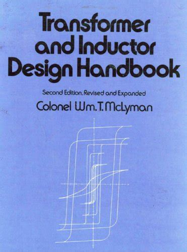 transformer engineering design technology and diagnostics second edition books save 48 transformer and inductor design handbook 2nd