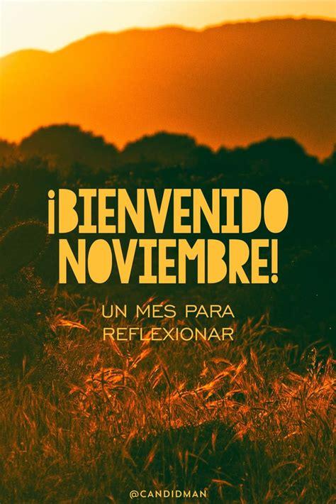 imagenes de amor para el mes de noviembre 17 mejores ideas sobre bienvenido noviembre en pinterest