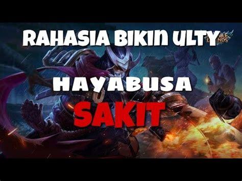 tutorial hayabusa tutorial hayabusa mobile legends indonesia lengkap untuk