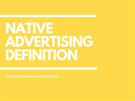 theme advertising definition native advertising defined native advertising institute