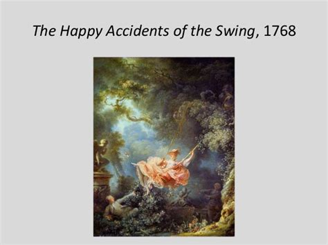 happy accidents of the swing rococo in france