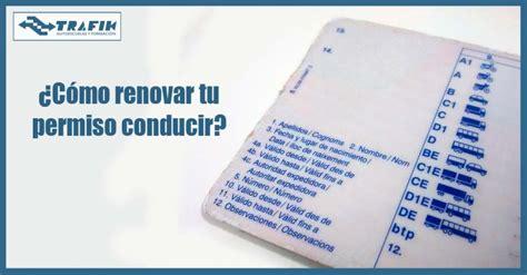sabes cmo renovar tu tarjeta de circulacin es obligatorio 191 c 243 mo renovar el carnet de conducir caducado