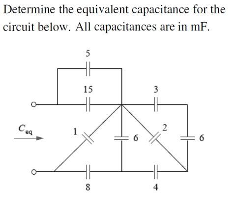 capacitor circuit equivalent determine the equivalent capacitance for the circu chegg