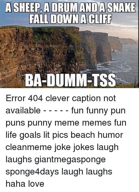 Pun Lit by 25 Best Memes About Clever Captions Clever Captions Memes