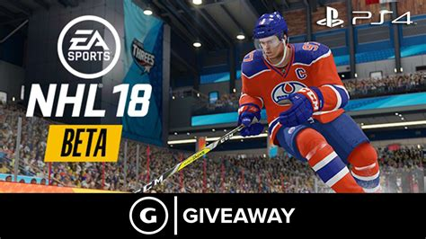 Nhl Giveaways - giveaway nhl 18 closed beta codes ps4 gamespot