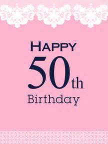 what to say on 50th birthday card milestone birthday cards birthday greeting cards by