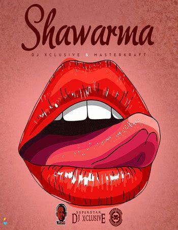 download mp3 dj xclusive belle download mp3 dj xclusive masterkraft shawarma