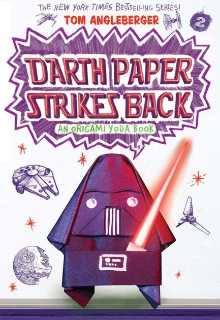 Origami Yoda Books In Order - darth paper strikes back origami yoda series 2 by tom