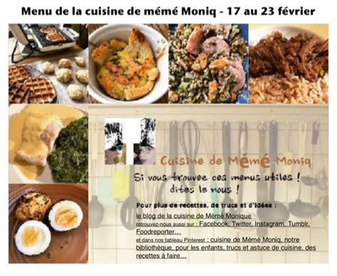 la cuisine 17 menus du 17 au 23 f 233 vrier dans la cuisine de m 233 m 233 moniq