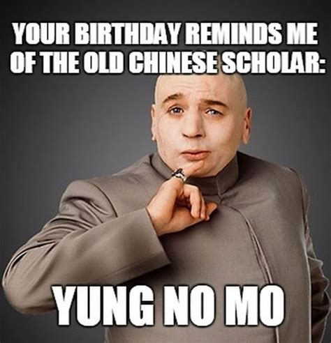 Chinese Birthday Meme - inappropriate birthday memes wishesgreeting
