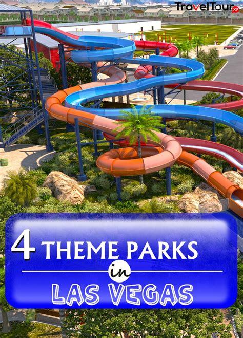 parks las vegas 4 exhilarating theme parks in las vegas traveltourxp