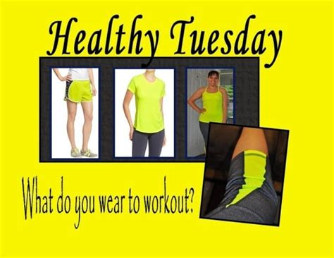 what does a wear when it s healthy tuesday what you wear when working out does it matter angie s angle