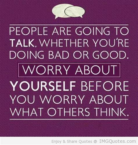 quotes about worrying quotes about worrying about yourself quotesgram