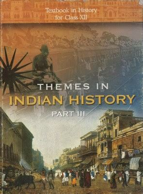 themes in indian english novels themes in indian history textbook in history for class xii