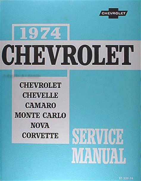best 1974 chevy car shop manual 74 camaro nova impala caprice corvette service