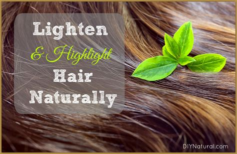 How Can I Detox My Naturally At Home by How To Lighten Hair Naturally And Add Highlights Naturally