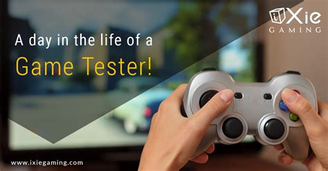 game design qa tester a day in the life of a game tester ixie gaming