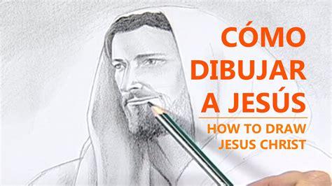 imagenes para dibujar a lapiz de jesus c 243 mo dibujar a jes 250 s how to draw jesus christ youtube