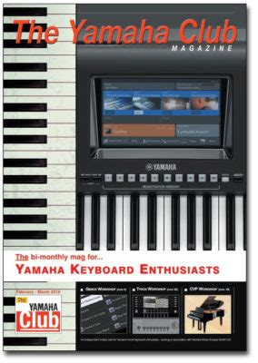 Keyboard Yamaha Tahun 2018 The Yamaha Club Magazine Bi Montly Magazine For Yamaha Keyboard And Digital Piano Enthusiasts