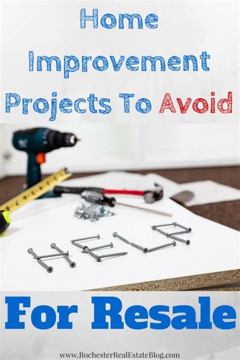 home improvement projects home improvement projects to avoid for resale