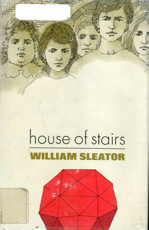 house of stairs house of stairs by william sleator reviews discussion bookclubs lists