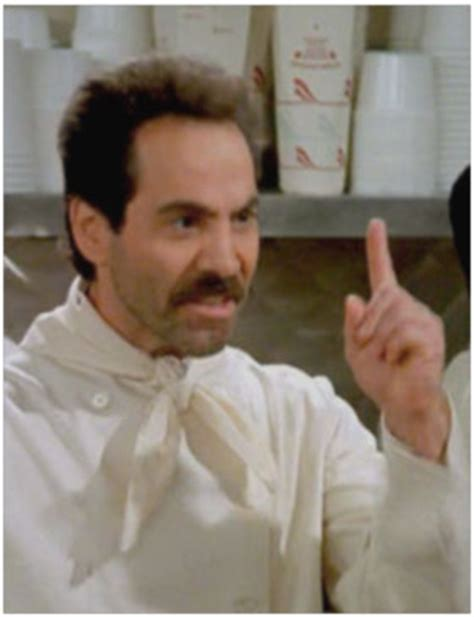 Soup Nazi Meme - jamieson tells a story the art of doing stuffthe art of
