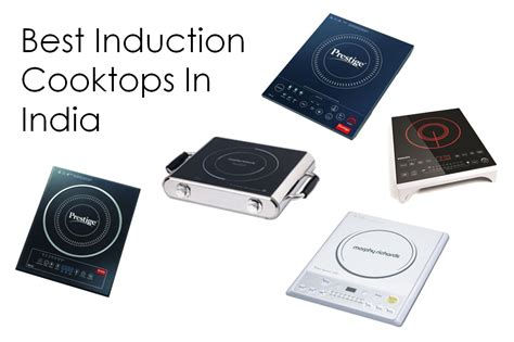 induction cooking best best induction cooktops in india 2017 bfyh
