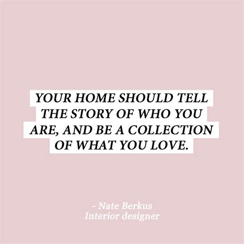 Home Decoration Quotes by 10 Interior Design Quotes To Get You Out Of That Style Rut