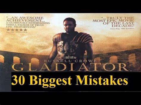 film gladiator mistakes 30 biggest mistakes made by award winning movie gladiator