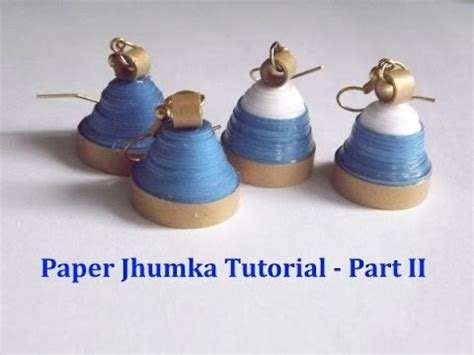 paper quilling jhumkas malayalam tutorial part 2 paper quilled jhumkas tutorial part 1 funnycat tv