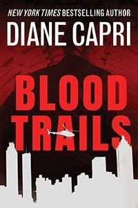Goodreads Giveaways How To Win - goodreads giveaway enter for a chance to win blood trails diane capri licensed to
