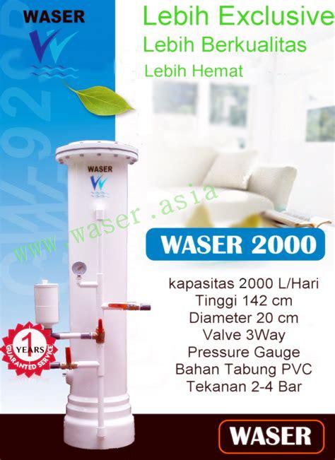 Kran Merk Waser Alat Penjernih Air Waser Filter Air Indonesia No 1
