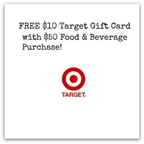 Free Target Gift Card With Purchase - target free 10 target gift card with 50 food beverage purchase deal mama