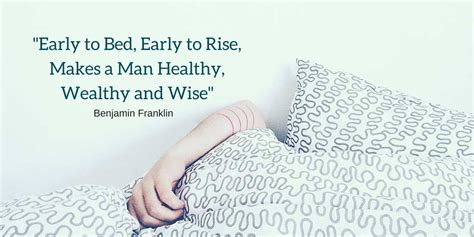 early to bed early to rise makes a man early to bed early to rise