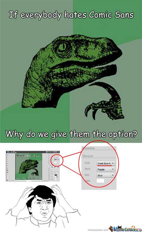 Comic Sans Meme - comic sans memes best collection of funny comic sans pictures