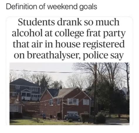 in house definition definition of weekend goals students drank so much alcohol at college frat party that