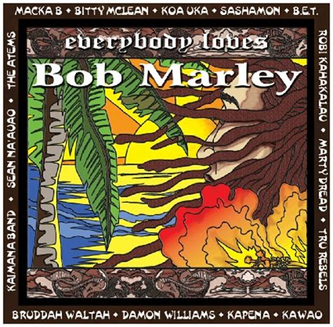 koauka songs everyboby loves bob marley