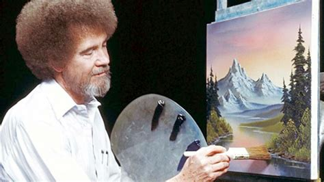 bob ross you can now the bob ross is everywhere