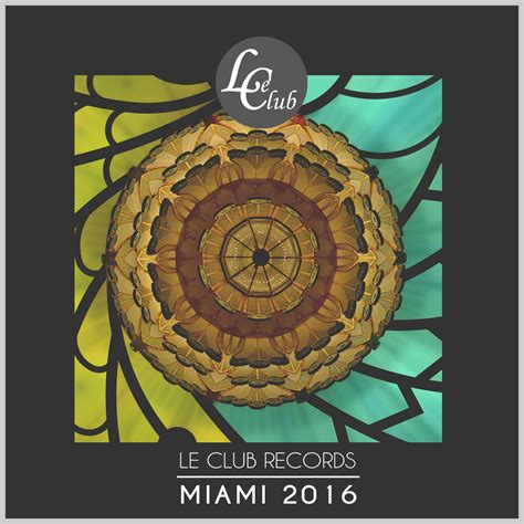Records Miami Le Club Records Miami 2016 Mp3 Buy Tracklist
