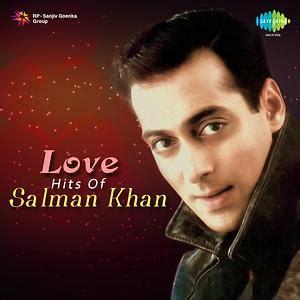 love film video song salman khan love hits of salman khan songs download love hits of