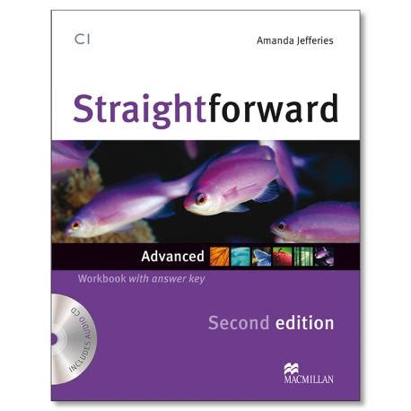 libro straightforward 2nd edition advanced straightforward advanced workbook pack with answer key 2nd edition