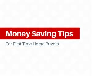 tips for time home buyers 5 money saving tips for time home buyers